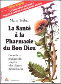 la-sante-a-la-pharmacie-du-bon-dieu